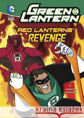 Green Lantern: Red Lanterns' Revenge Michael Vincent Acampora 9781434234094