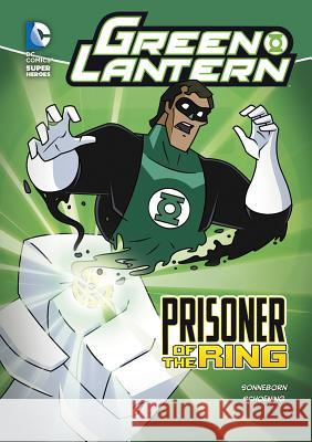Green Lantern: Prisoner of the Ring Scott Sonneborn 9781434234100