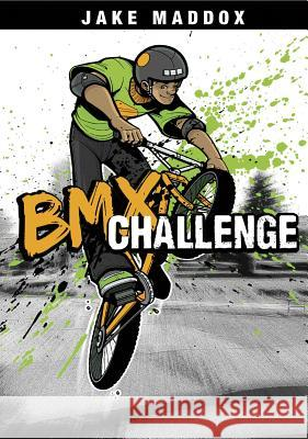 BMX Challenge Jake Maddox Sean Tiffany 9781434234230