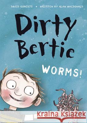 Worms! Alan MacDonald David Roberts 9781434248237