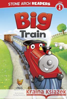 Big Train Adria F. Klein 9781434248862 Stone Arch Books