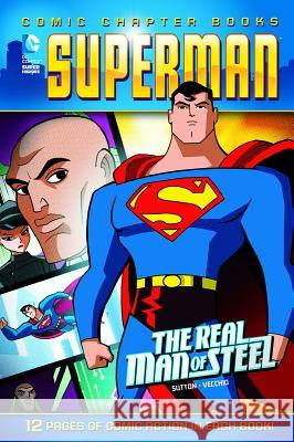 The Real Man of Steel Laurie S. Sutton Luciano Vecchio 9781434291387 Capstone Publishers (MN)