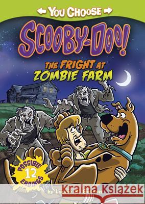 The Fright at Zombie Farm Laurie S. Sutton Scott Neely 9781434297150 Stone Arch Books