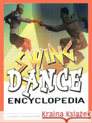 Swing Dance Encyclopedia Tom L. Nelson 9781434359605