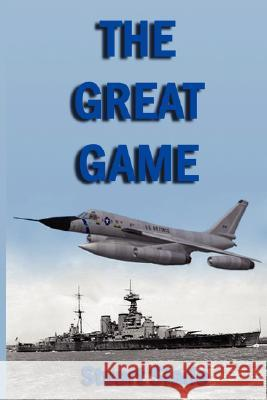 The Great Game Stuart Slade 9781435704428