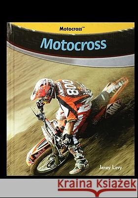 Motocross Janey Levy 9781435838369