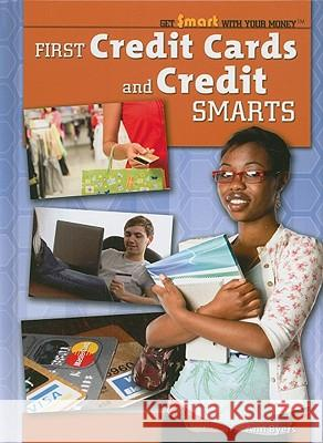 First Credit Cards and Credit Smarts Ann Byers 9781435852716