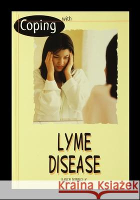 Lyme Disease Karen Donnelly 9781435886483 Rosen Publishing Group