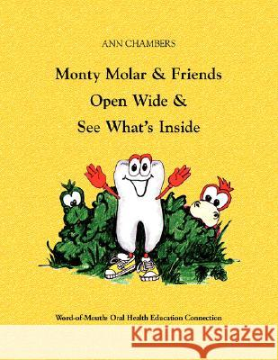 Monty Molar and Friends Chambers Bsdh MS An 9781436307642