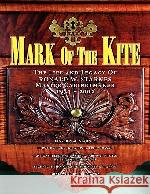 Mark of the Kite Lincoln M. Starnes 9781436315968