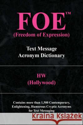 Foe (Freedom of Expression) (Hollywood) H 9781436328630