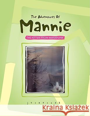The Adventures of Mannie Jbsteczak 9781436367080