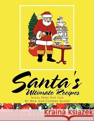 Santa's Ultimate Recipes Buddy The Elf 9781436375610
