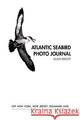 Atlantic Seabird Photo Journal Alan Brady 9781436393188