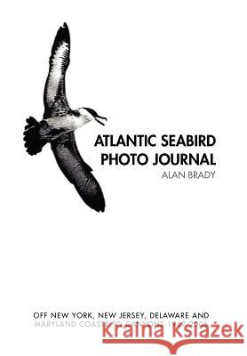 Atlantic Seabird Photo Journal Alan Brady 9781436393195