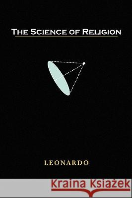 The Science of Religion Leonardo 9781436397063