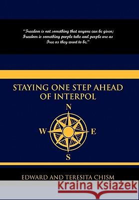 Staying One Step Ahead of Interpol And Teresita Edwar 9781436397308