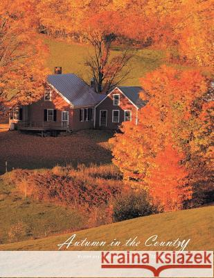 Autumn in the Country Stan Trzoniec 9781436397353