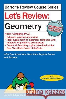 Let's Review Geometry Andre Castagna 9781438007021
