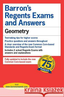 Regents Exams and Answers: Geometry Andre Castagna 9781438007632