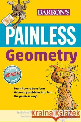 Painless Geometry Lynette Lon 9781438010397