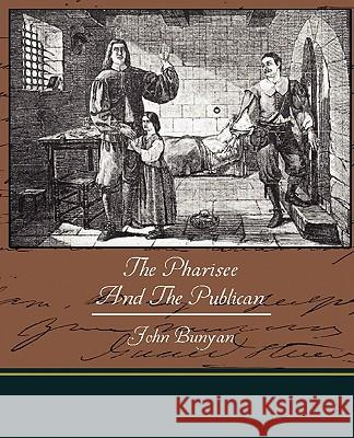 The Pharisee and the Publican John Bunyan 9781438521480