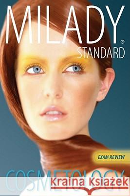 Milady Standard Cosmetology Exam Review Milady 9781439059210