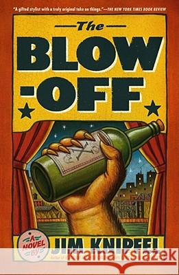 The Blow-Off Jim Knipfel 9781439154137