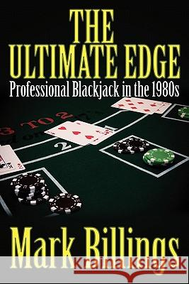 The Ultimate Edge Mark Billings 9781439215920