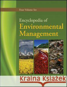 Encyclopedia of Environmental Management, Four Volume Set Sven Erik Jorgensen   9781439829271