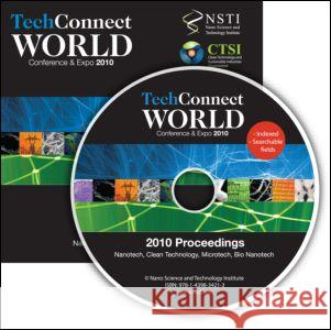 Techconnect World 2010 Proceedings: Nanotech, Clean Technology, Microtech, Bio Nanotech Proceedings DVD NSTI   9781439834213 Taylor & Francis