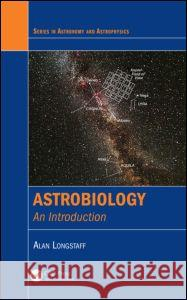 Astrobiology: An Introduction  9781439875766
