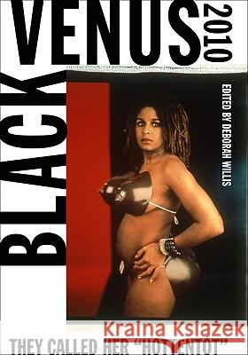 Black Venus 2010: They Called Her