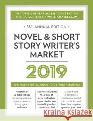Novel & Short Story Writer's Market: The Most Trusted Guide to Getting Published  9781440354373