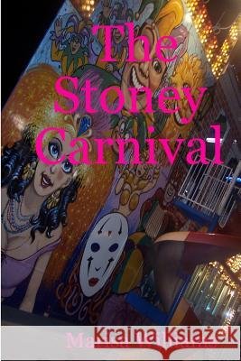 The Stoney Carnival Marisa Williams 9781440488276