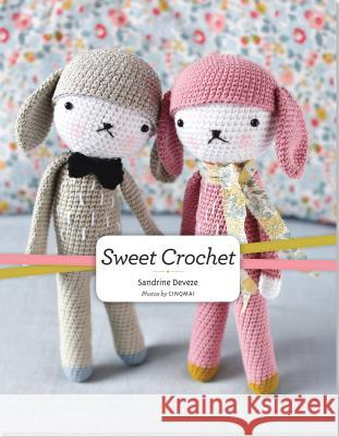 Sweet Crochet Sandrine Deveze 9781441318367 Peter Pauper Press, Inc