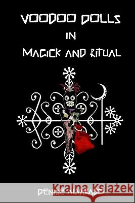 Voodoo Dolls in Magick and Ritual  9781441485076