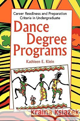 Dance Degree Programs Kathleen E. Klein 9781441501172