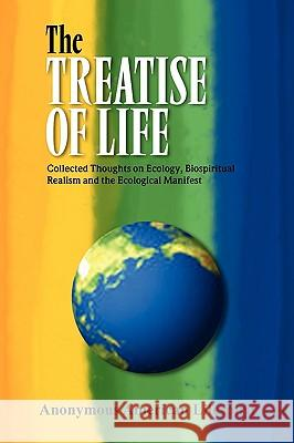 The Treatise of Life Anonymous American Lifespirit 9781441522306