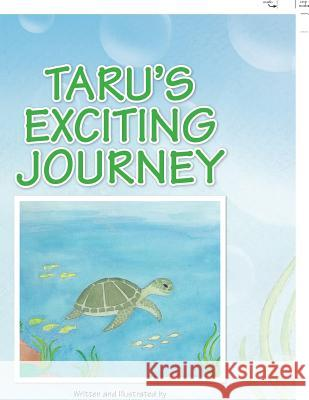 Taru's Exciting Journey Barbara T. Browning 9781441534286