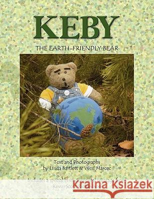 Keby the Earth-Friendly Bear Bartlett & Lind 9781441539892