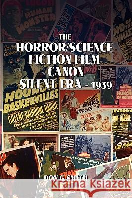 The Horror Science Fiction Film Canon Don G. Smith 9781441542236