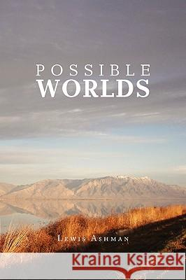 Possible Worlds Lewis Ashman 9781441543325
