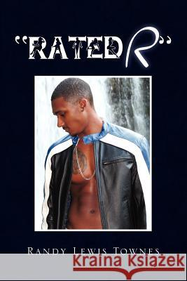 ''Rated R'' Randy Lewis Townes 9781441549020