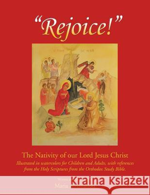 Rejoice: The Nativity of Our Lord Jesus Christ Maria Athanasiou 9781441558107