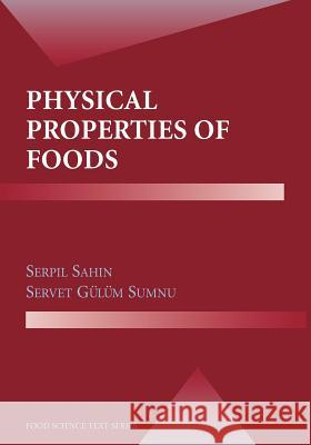 Physical Properties of Foods Serpil Sahin Servet Gulum Sumnu 9781441921543 Springer