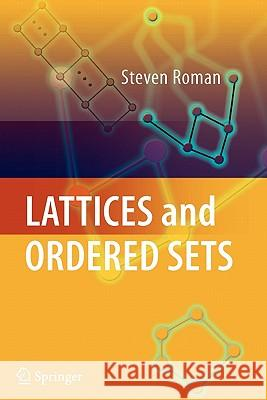 Lattices and Ordered Sets Steven Roman 9781441927040 Springer