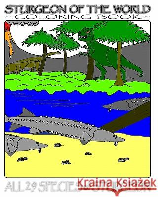 Sturgeon of the World: Coloring Book G. R. Fich 9781442118621