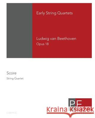 Early String Quartets Mark Schuster Ludwig Van Beethoven 9781442126480 Createspace