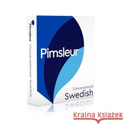 Pimsleur Swedish Conversational Course - Level 1 Lessons 1-16 CD: Learn to Speak and Understand Swedish with Pimsleur Language Programs - audiobook Pimsleur 9781442336117